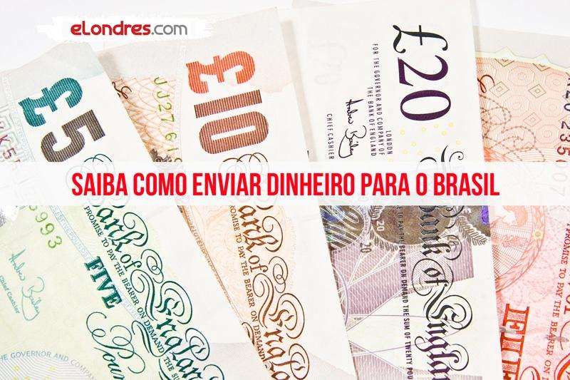 Enviar Dinheiro para o Brasil: Saiba Como