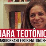 Empresários Brasileiros em Londres: Jaciara Teotônio – UK Base
