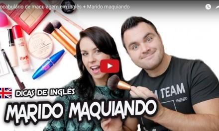 Dicas de Inglês: Vocabulário de maquiagem